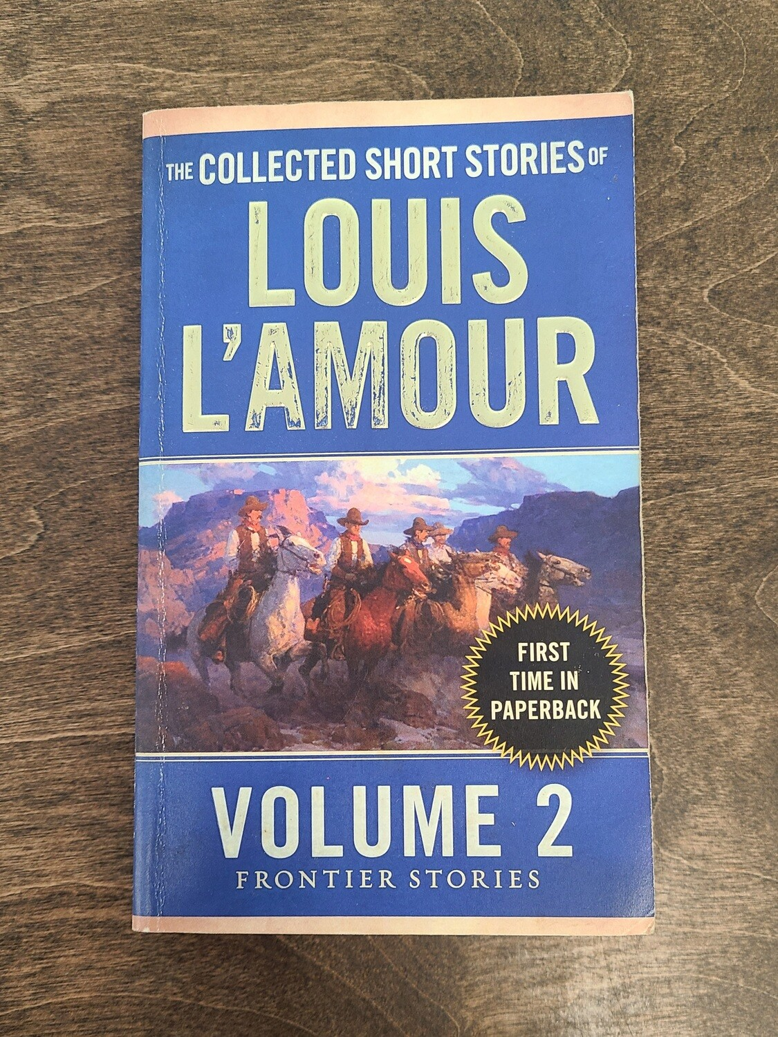 The Collected Short Stories of Louis L'Amour by Louis L'Amour: Volume 2