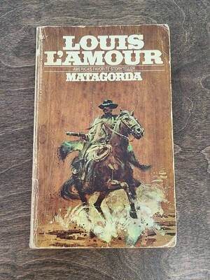 Matagorda by Louis L'Amour