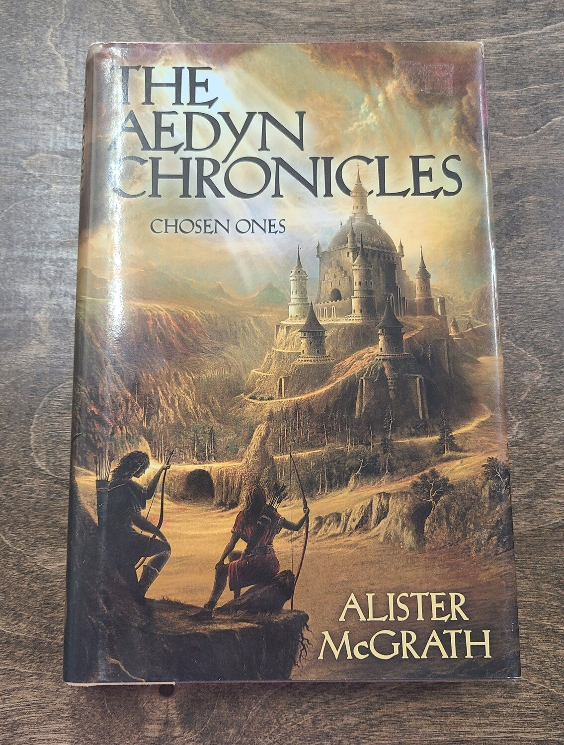 The Aedyn Chronicles: Chosen Ones by Alister McGrath