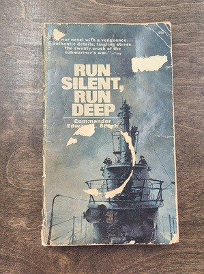 Run Silent, Run Deep by Commander Edward L. Beach