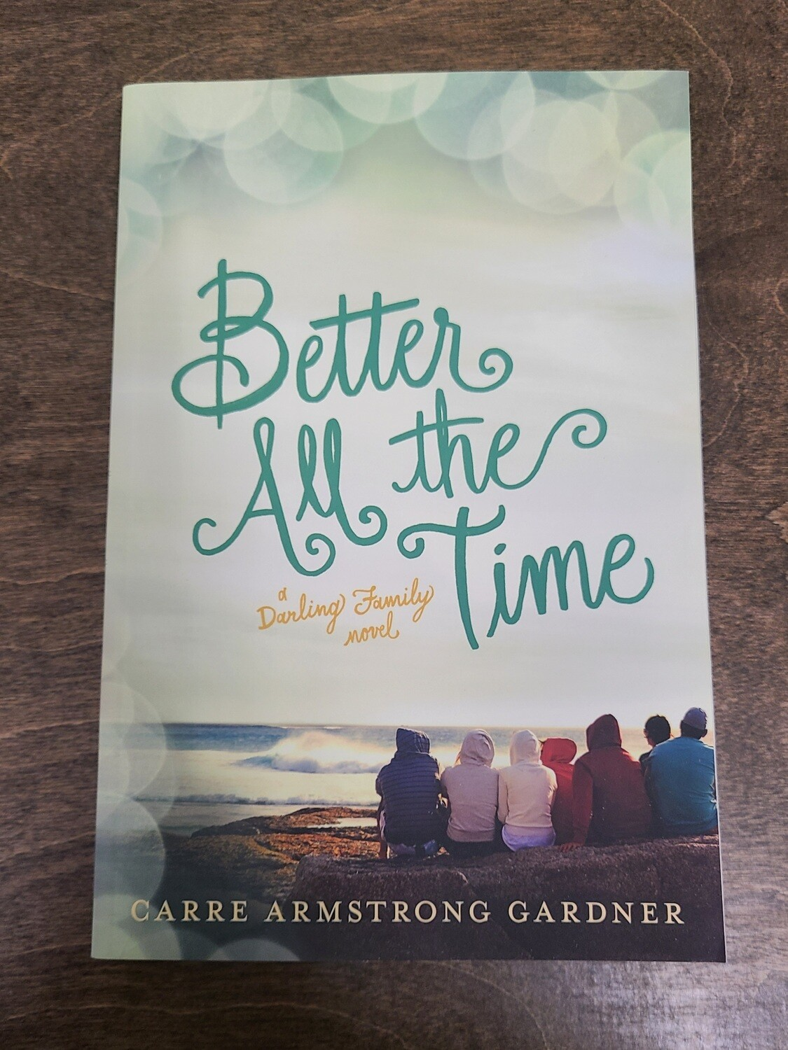 Better All the Time by Carre Armstrong Gardner