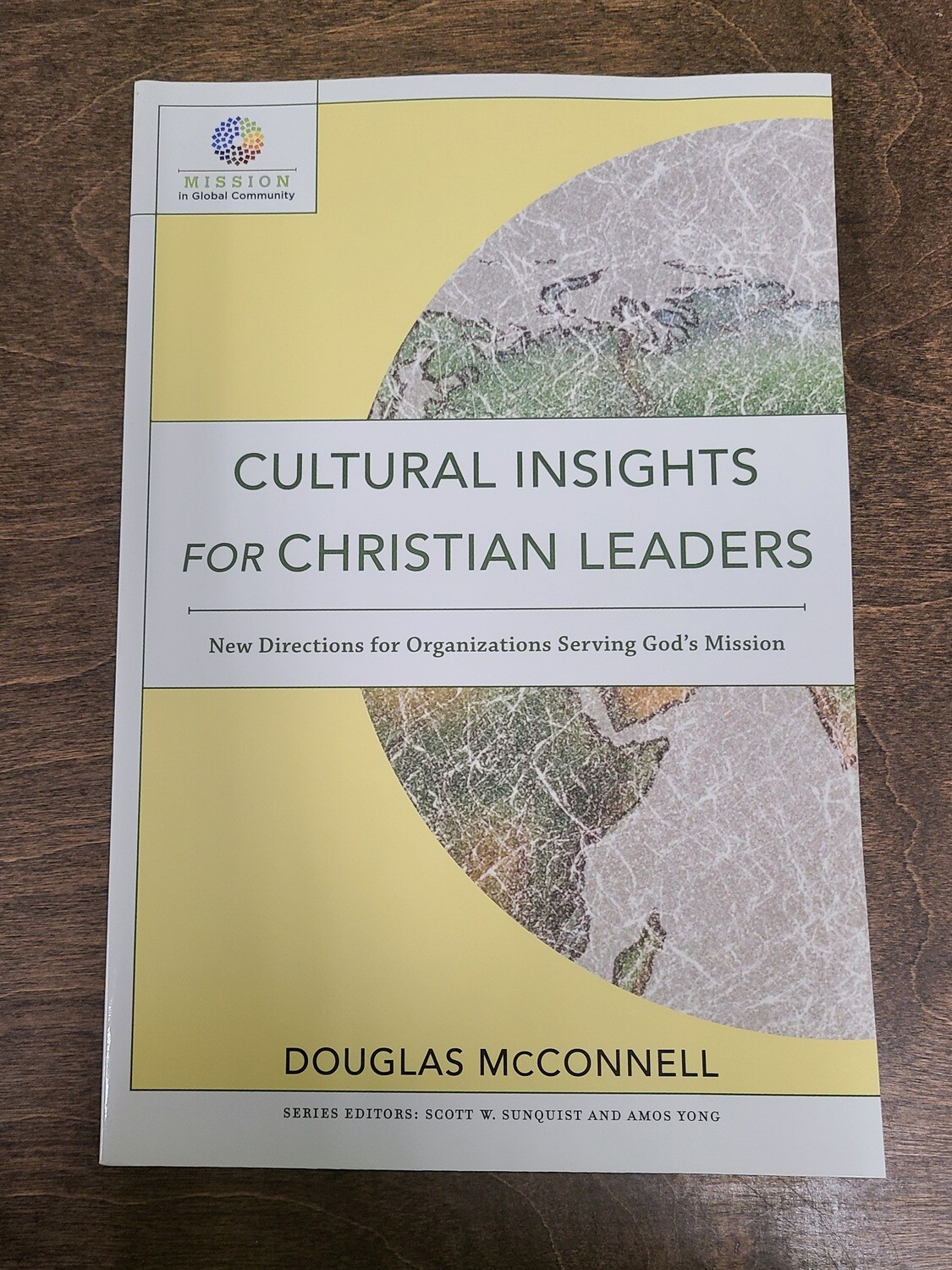 Cultural Insights for Christian Leaders by Douglas McConnell