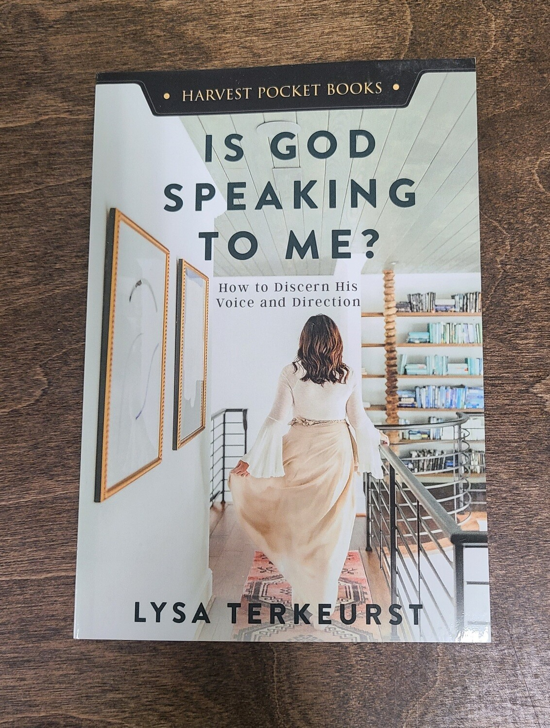 Is God Speaking to Me? by Lysa Terkeurst