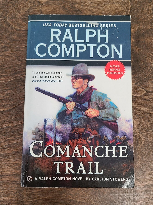 Comanche Trail by Ralph Compton