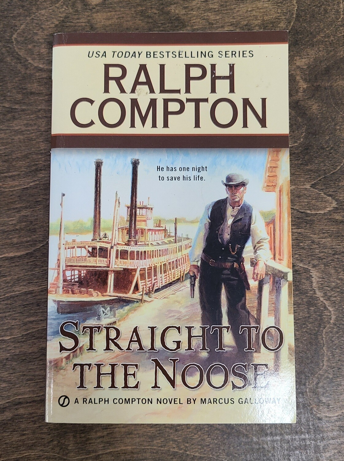 Straight to the Noose by Ralph Compton