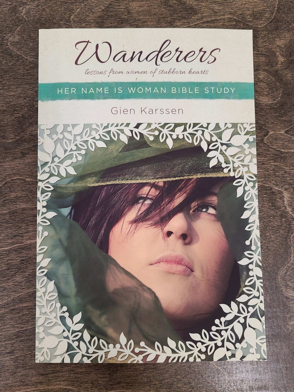 Wanderers: Her Name is Woman Bible Study by Gien Karssen