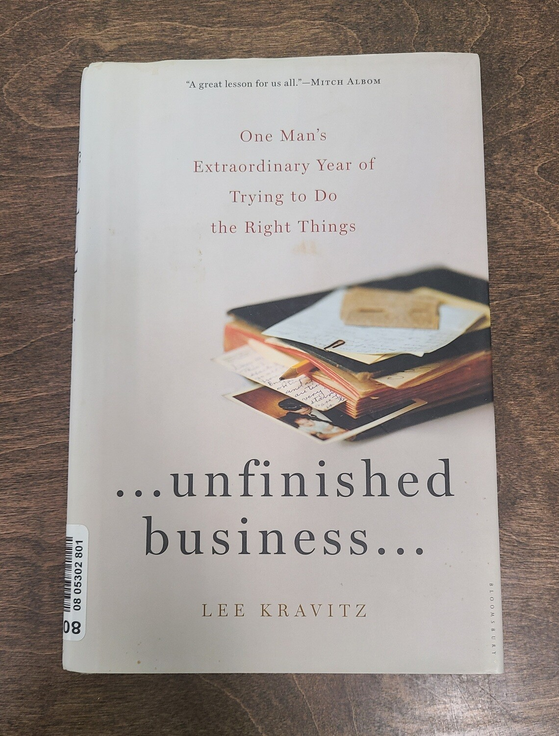 …Unfinished Business... by Lee Kravitz