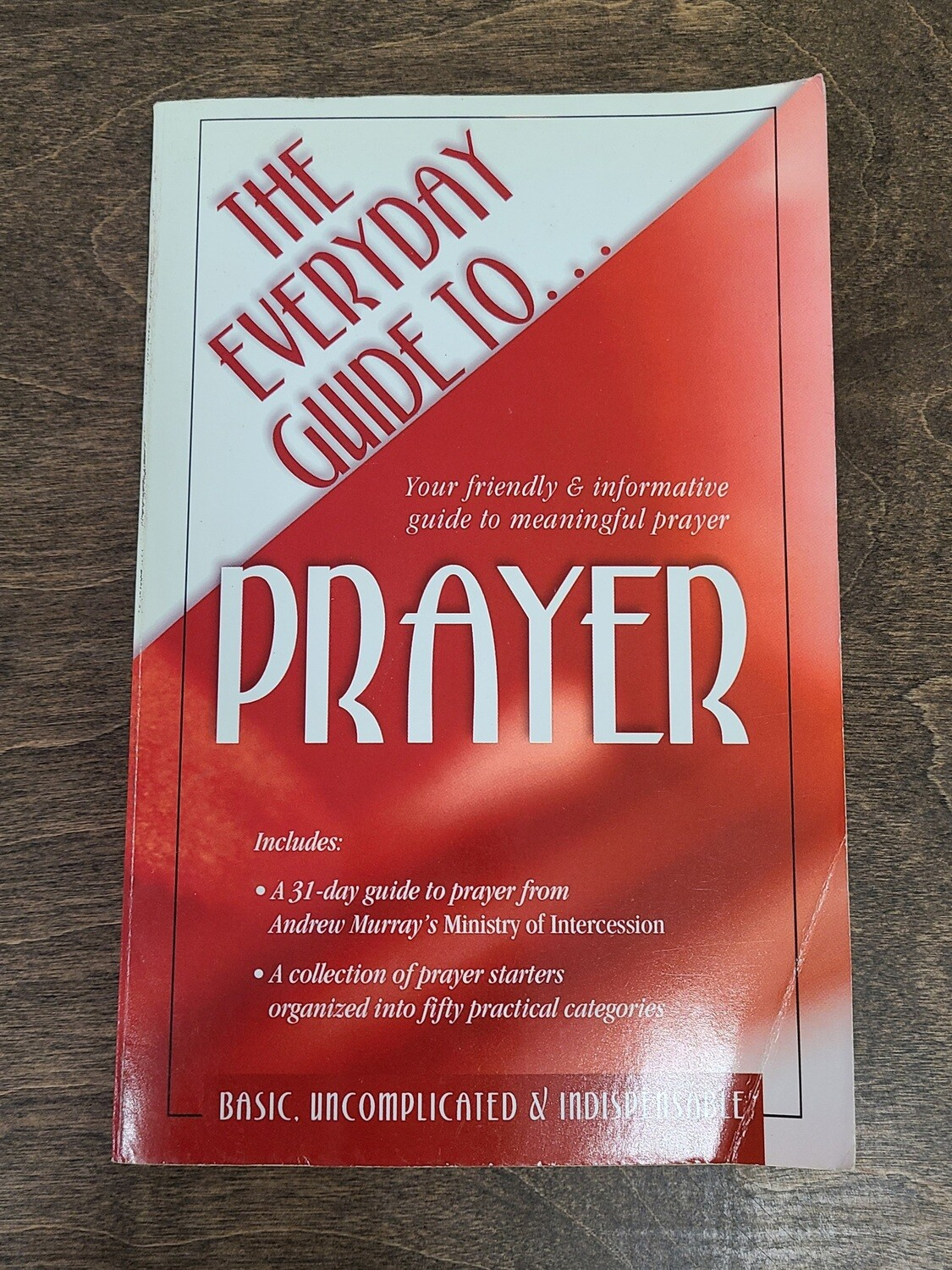 The Everyday Guide To...Prayer by HumbleCreek