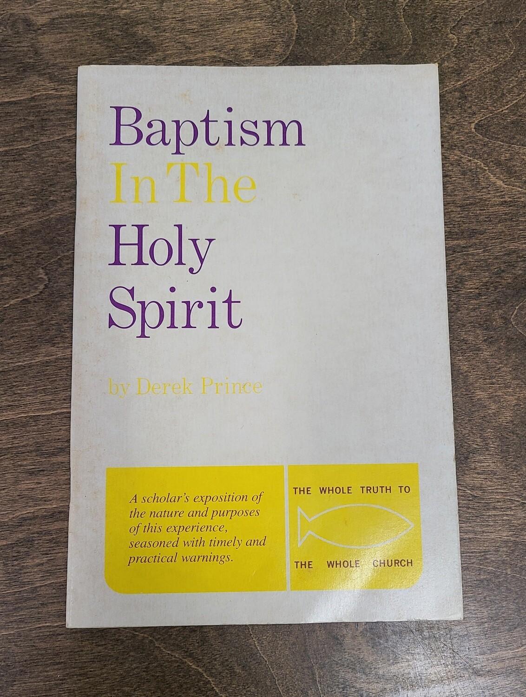 Baptism in the Holy Spirit by Derek Prince
