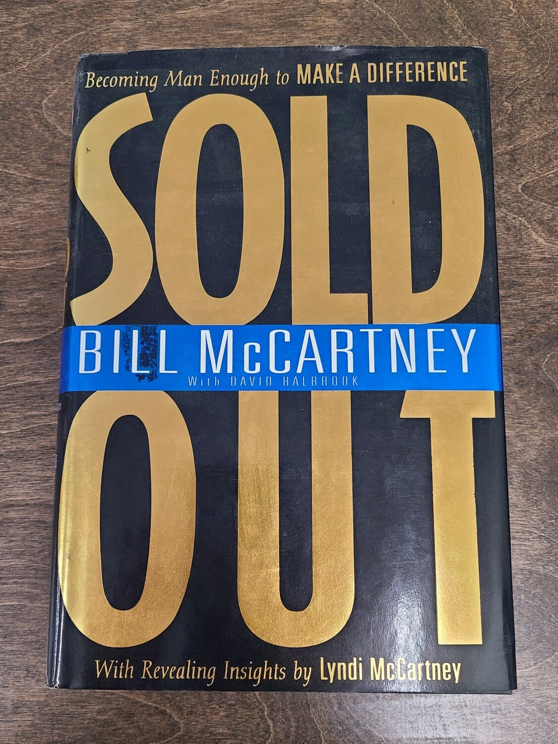 Sold Out by Bill McCartney with David Halbrook