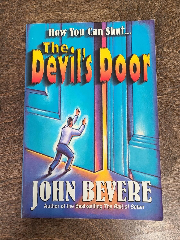 How You Can Shut...The Devil's Door by John Bevere