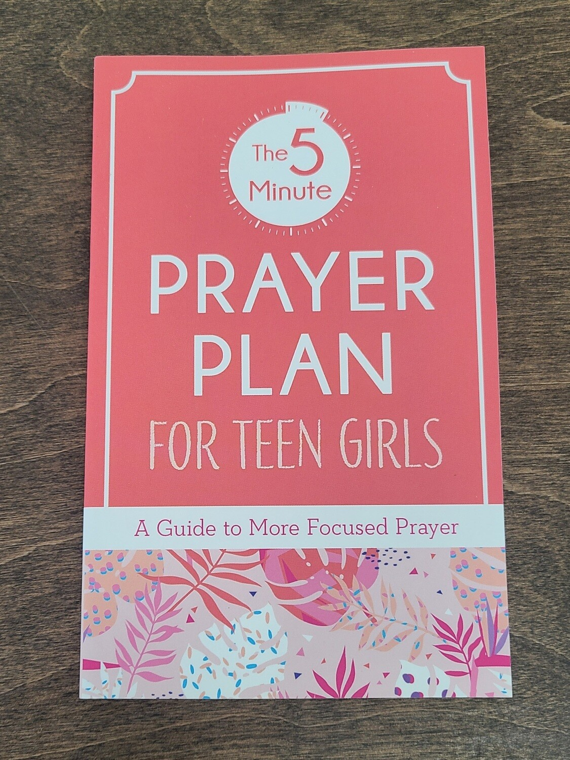 The 5-Minute Prayer Plan for Teen Girls by MariLee Parrish