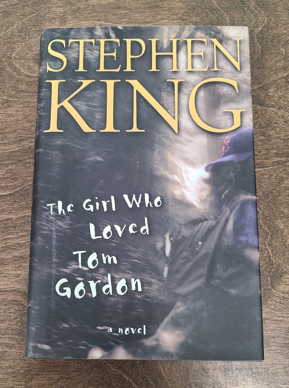 The Girl who Loved Tom Gordon by Stephen King - Hardback