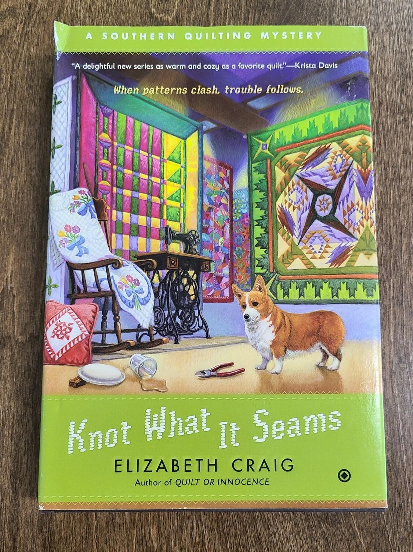 Knot What It Seams by Elizabeth Craig
