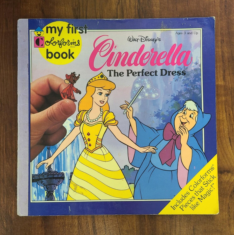 Cinderella: The Perfect Dress by The Walt Disney Company