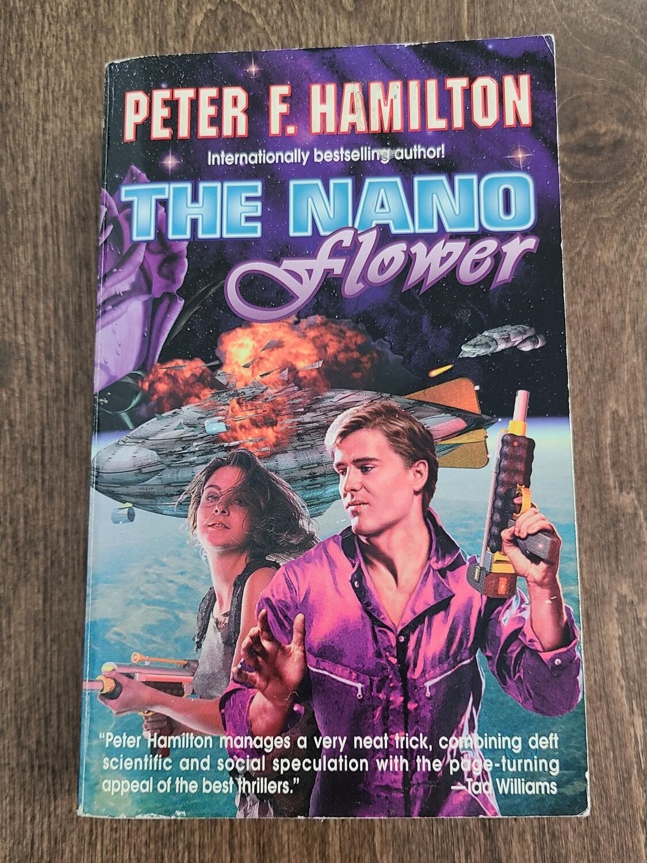 The Nano Flower by Peter F. Hamilton