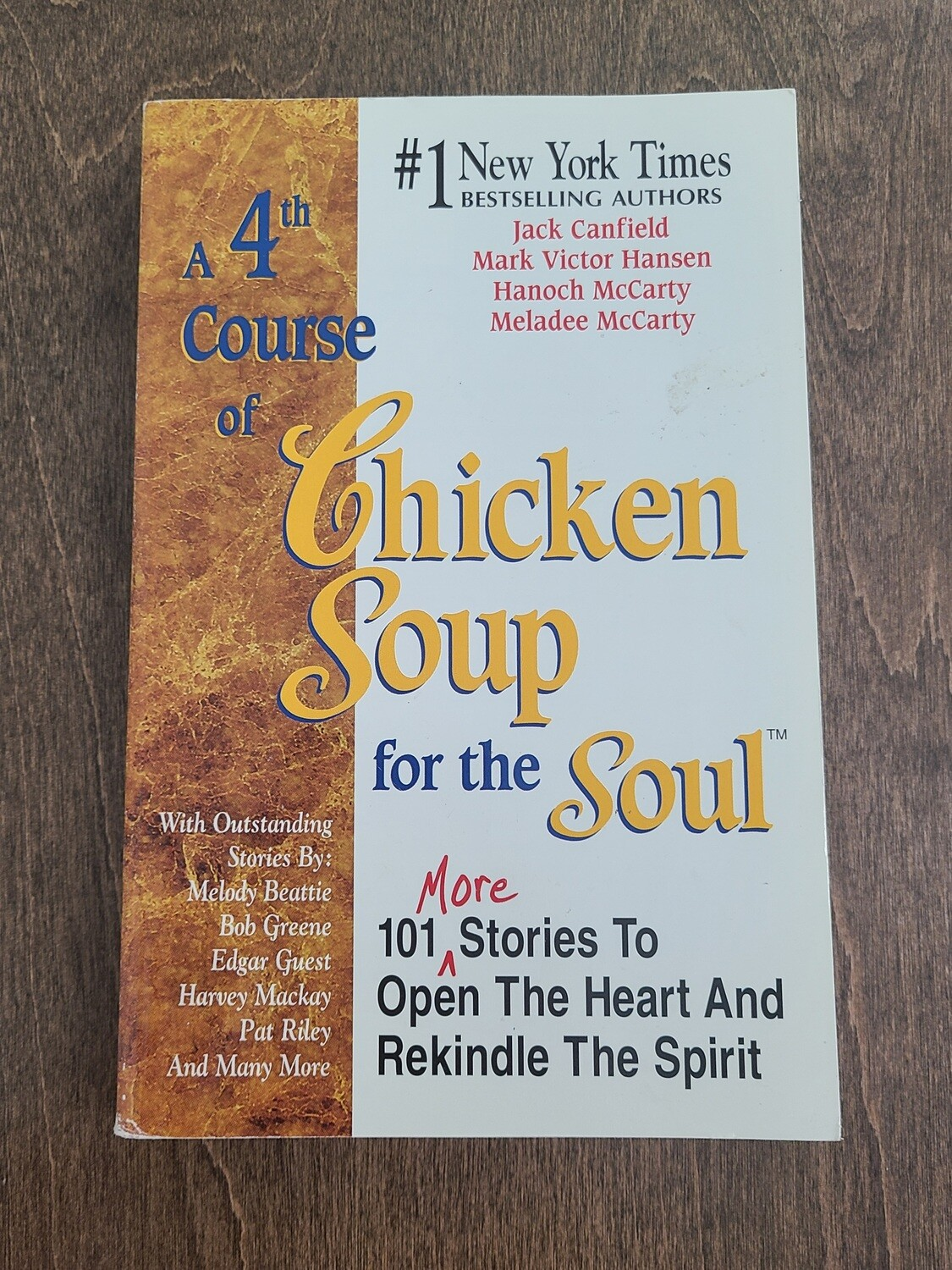 A 4th Course of Chicken Soup for the Soul by Jack Canfield, Mark Victor Hansen, Hanoch and Meladee McCarty