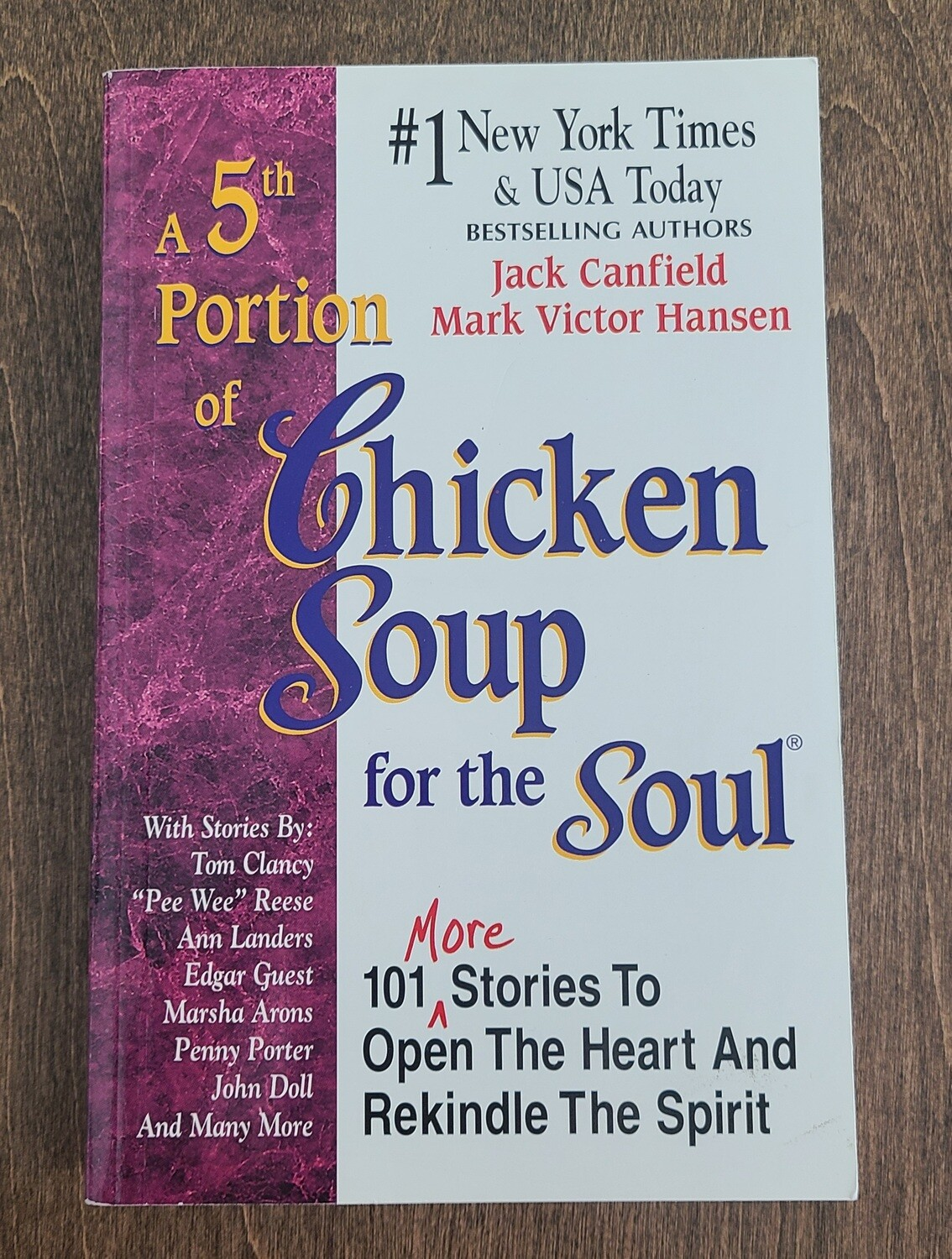 A 5th Portion of Chicken Soup for the Soul by Jack Canfield and Mark Victor Hansen