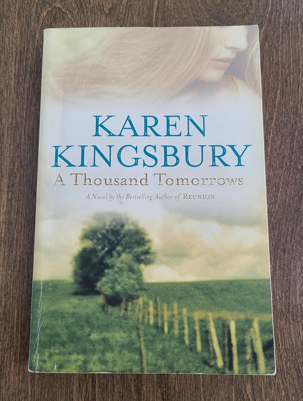 A Thousand Tomorrows by Karen Kingsbury