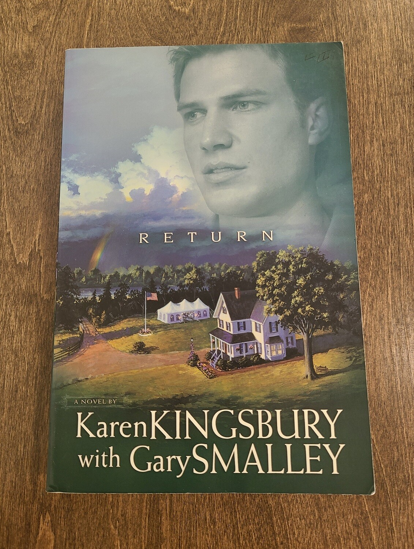 Return by Karen Kingsbury with Gary Smalley