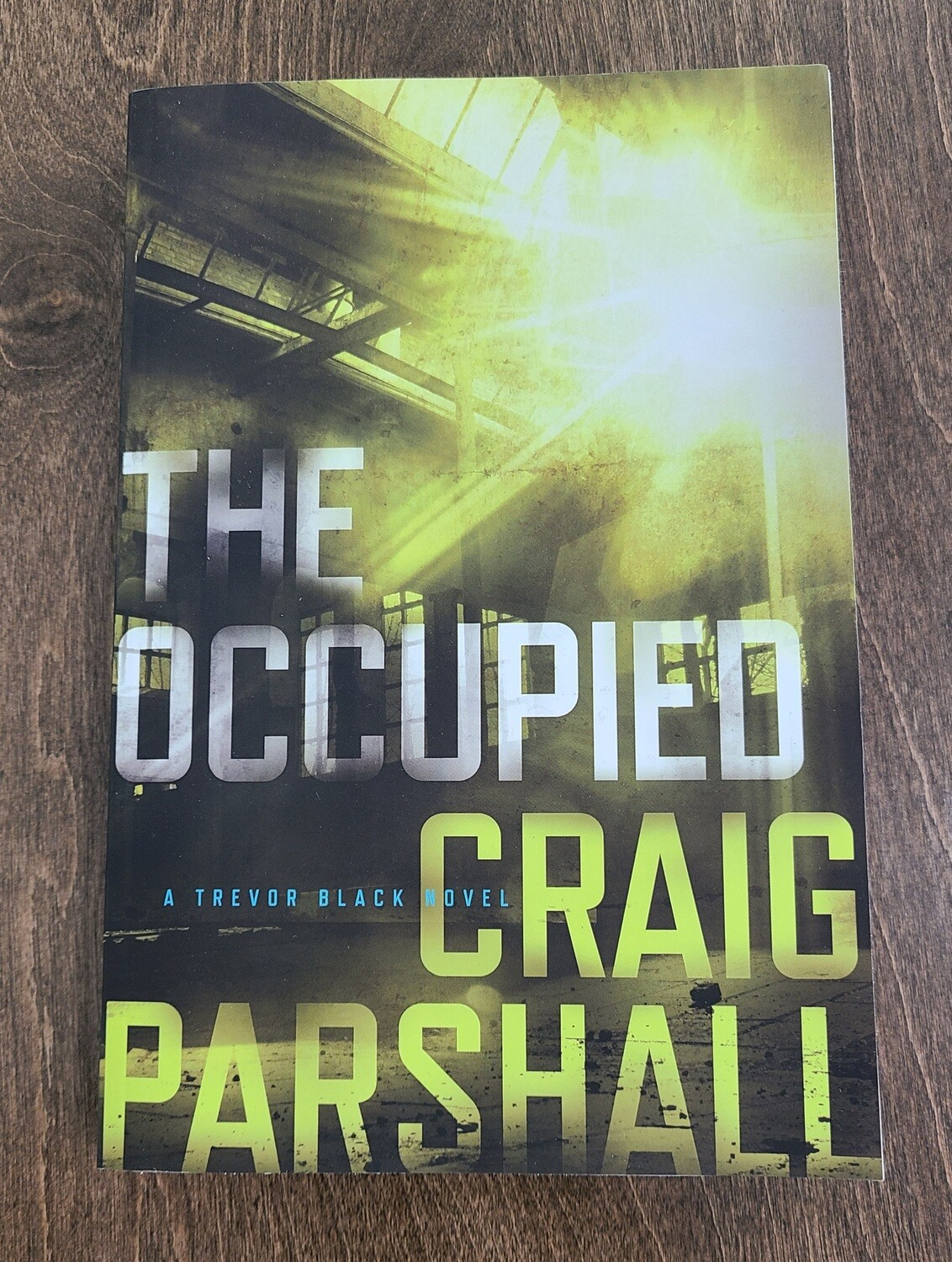 The Occupied by Craig Parshall