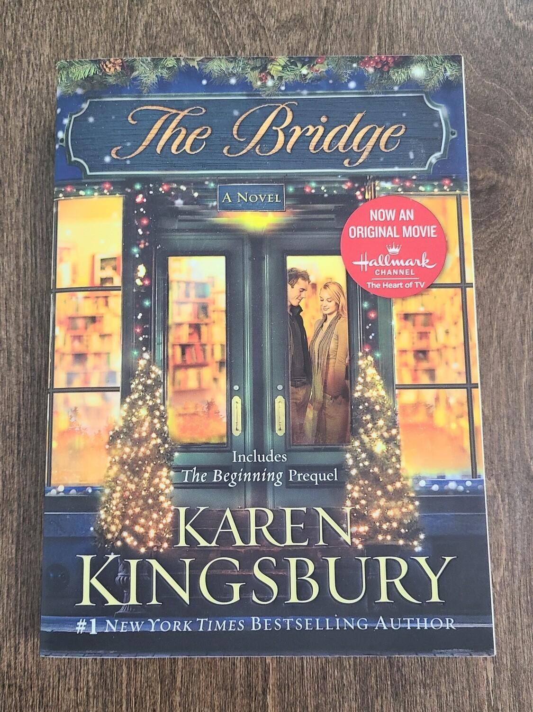 The Bridge by Karen Kingsbury