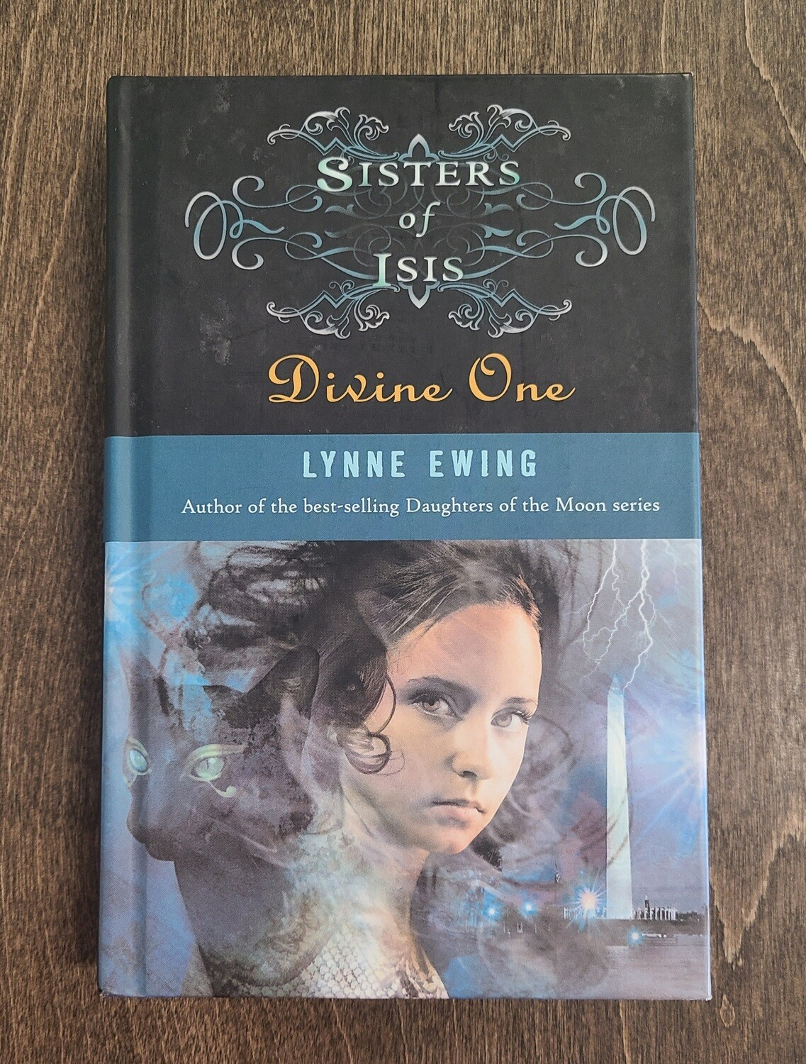 Sisters of Isis: Divine One by Lynne Ewing