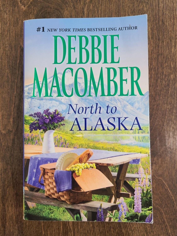 North to Alaska by Debbie Macomber