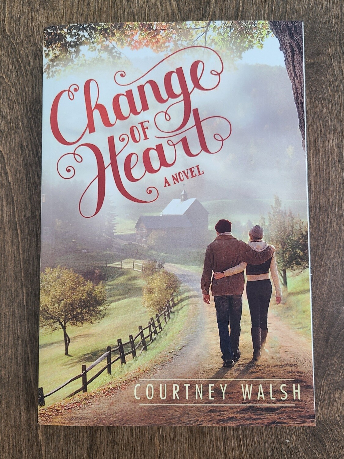 Change of Heart by Courtney Walsh