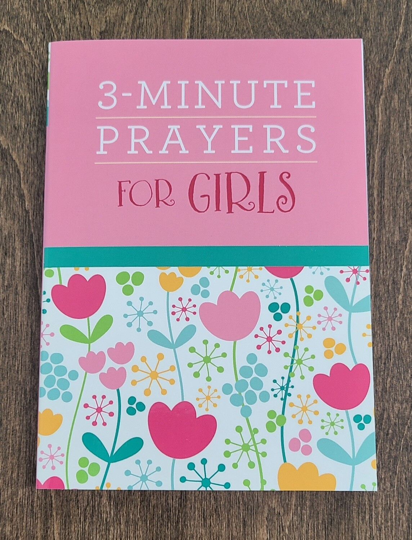 3-Minute Prayers for Girls by Margot Starbuck