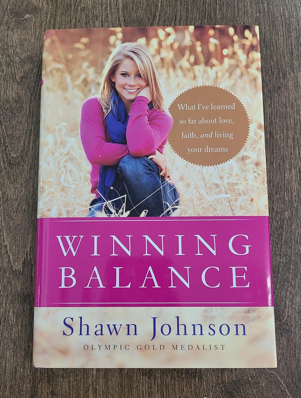 Winning Balance by Shawn Johnson