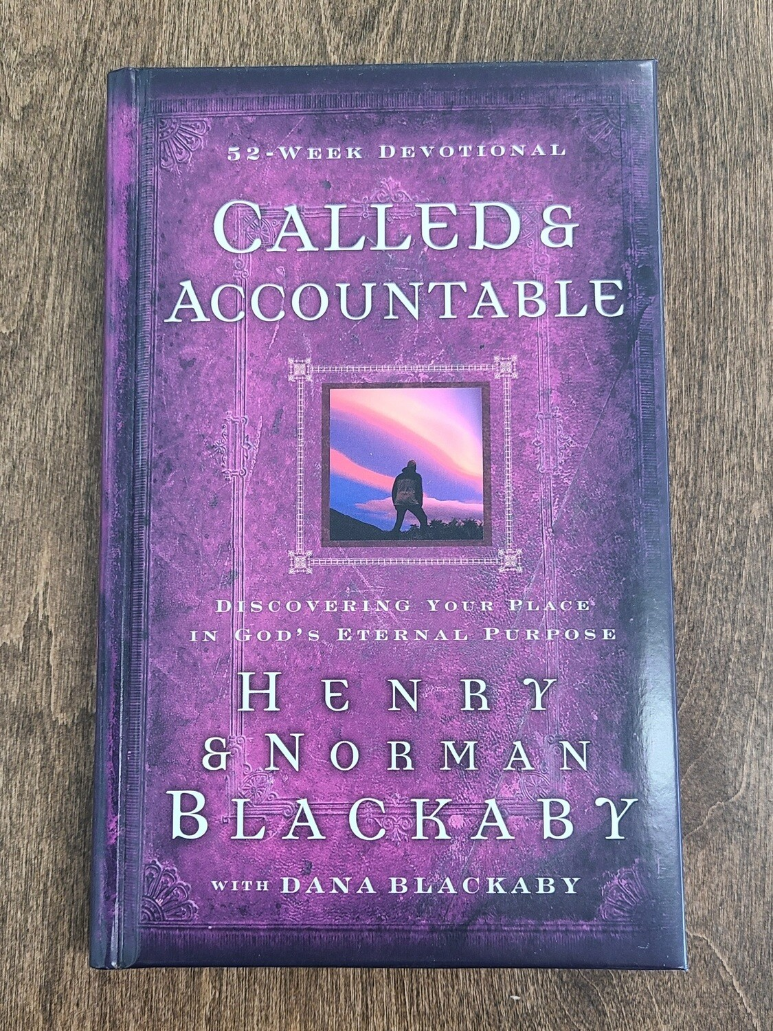 Called and Accountable: 52-Week Devotional by Henry and Norman Blackaby