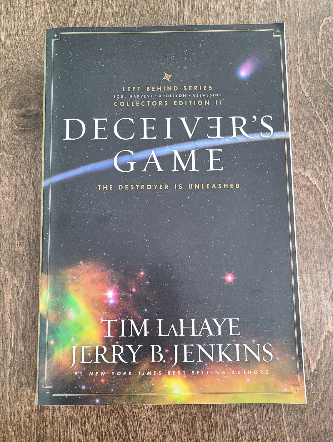Deceiver's Game: Soul Harvest, Apollyon, and Assassins - Volume II by Tim LaHaye and Jerry B. Jenkins
