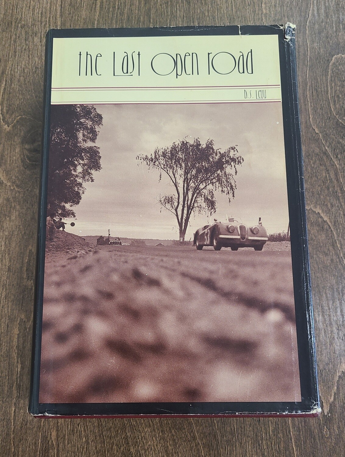 The Last Open Road by Burt S. Levy