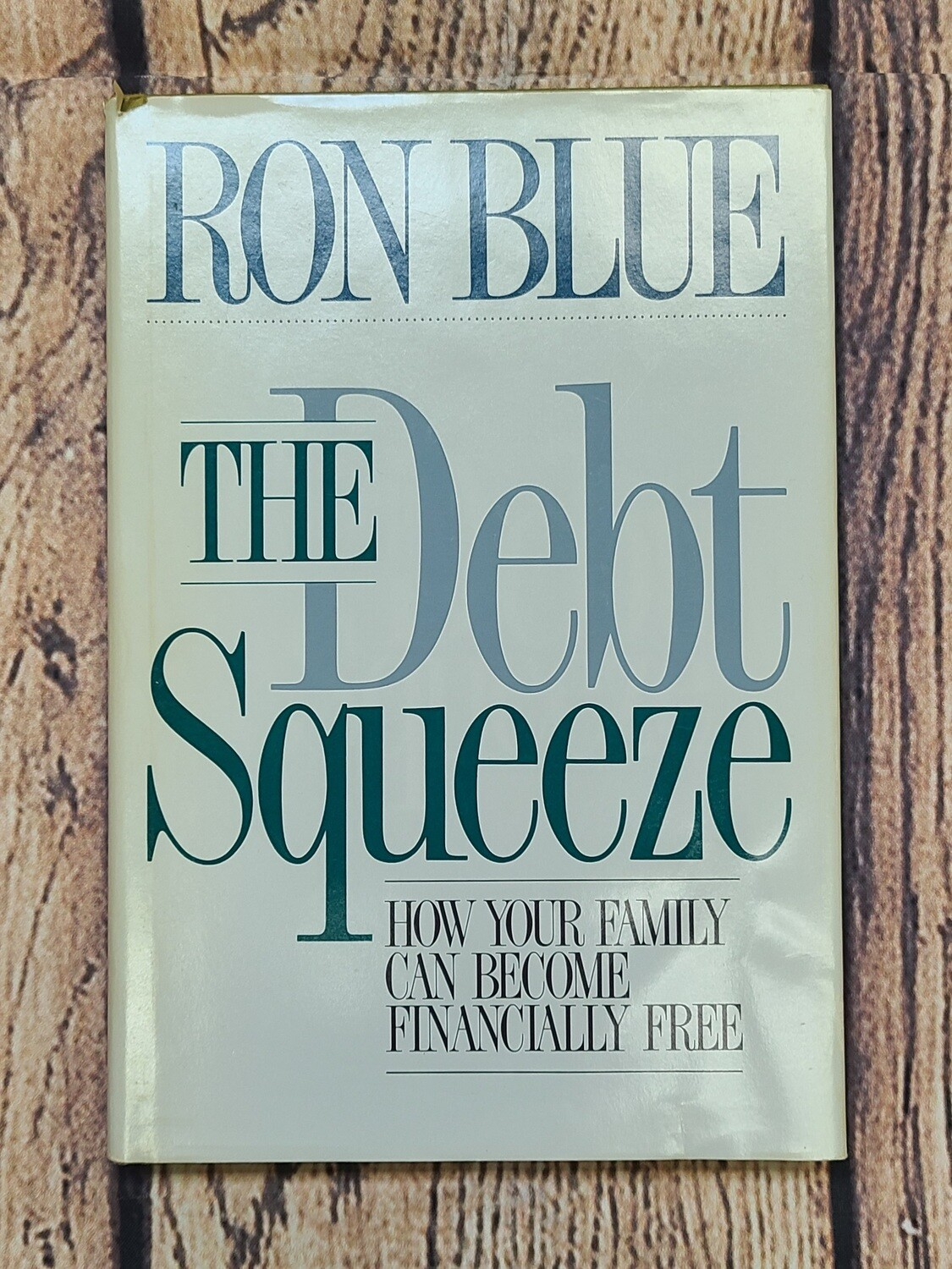 The Debt Squeeze by Ron Blue