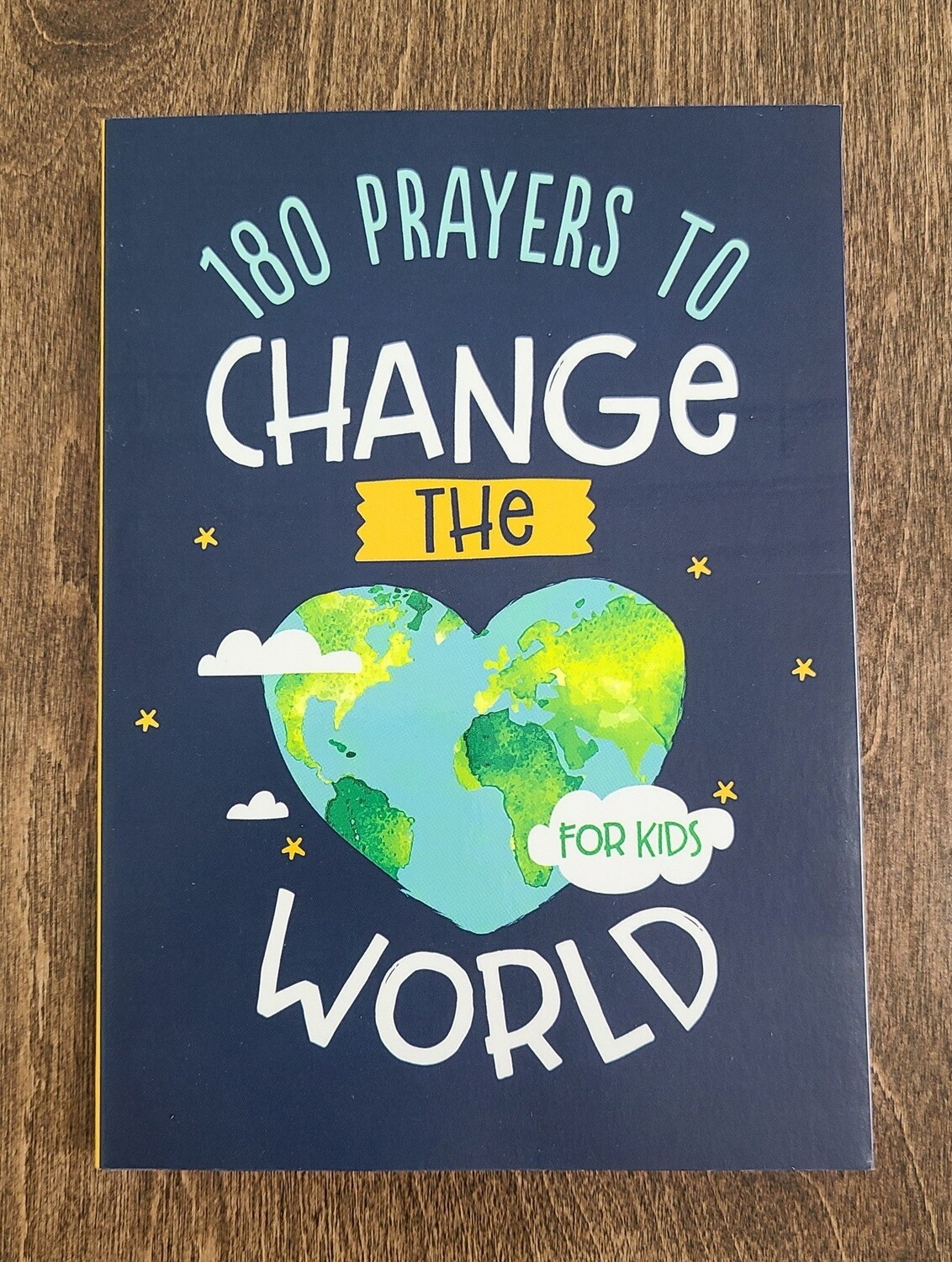 180 Prayers to Change the World for Kids by Janice Thompson