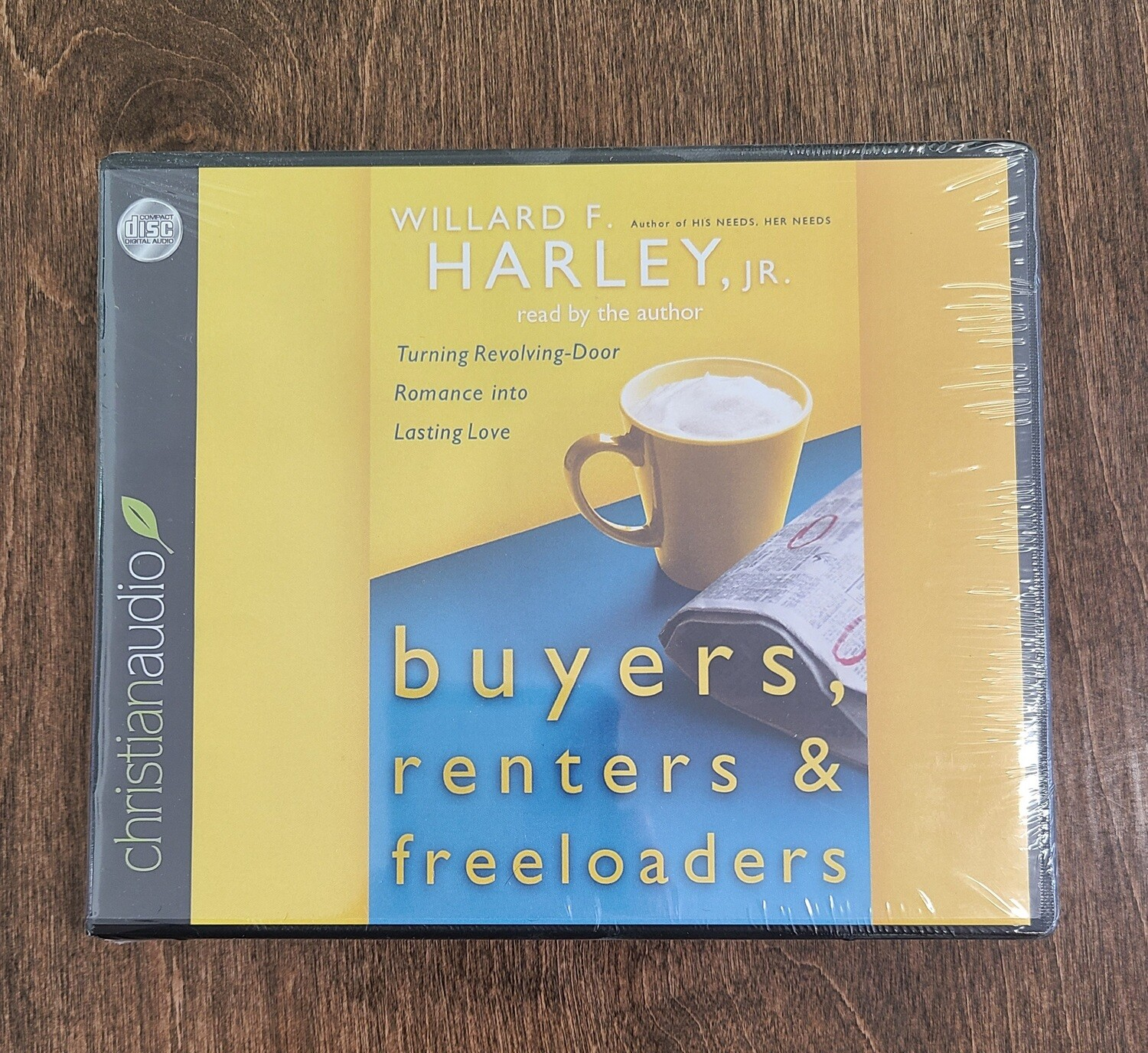 Buyers, Renters, and Freeloaders: Turning Revolving-Door Romance into Lasting Love by Willard F. Harley, Jr.
