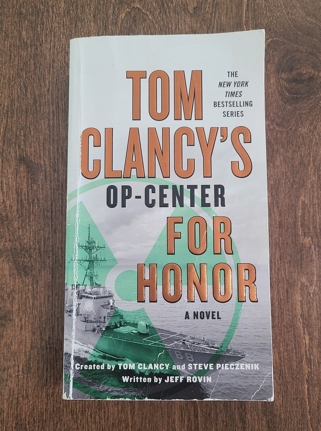 Op-Center for Honor by Tom Clancy, Steve Pieczenik, and Jeff Rovin