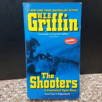 The Shooters by W.E.B. Griffin