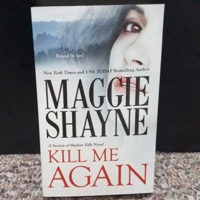 Kill Me Again by Maggie Shayne