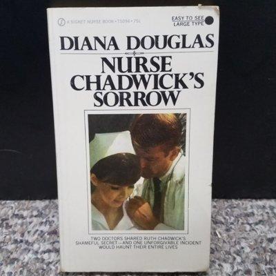 Nurse Chadwick's Sorrow by Diana Douglas