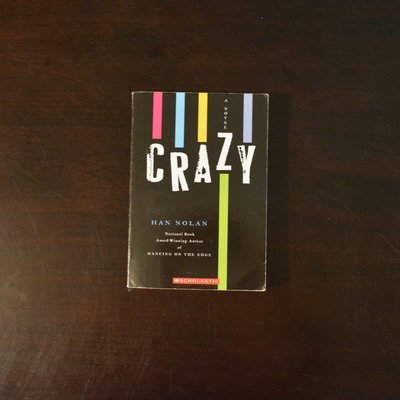 Crazy by Han Nolan