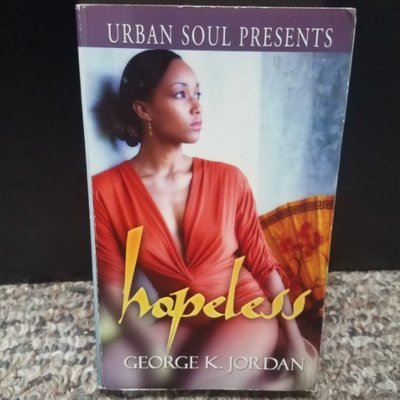Hopeless by George K. Jordan