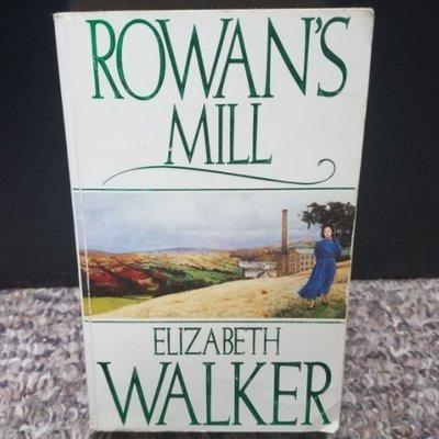 Rowan's Mill by Elizabeth Walker