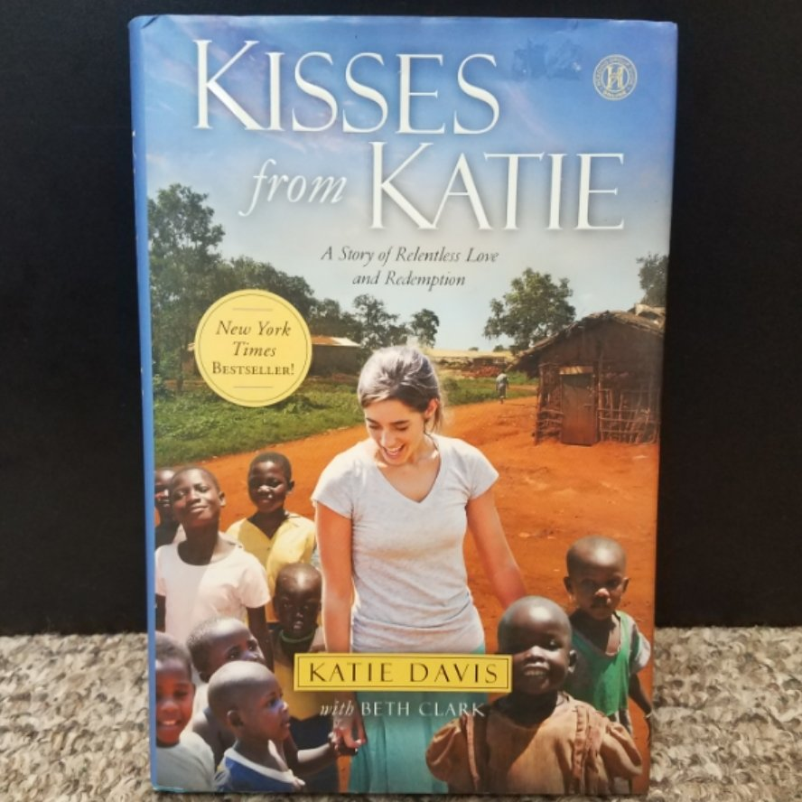 Kisses from Katie by Katie Davis & Beth Clark