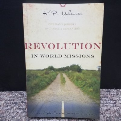 Revolution in World Missions by K. P. Yahnnan