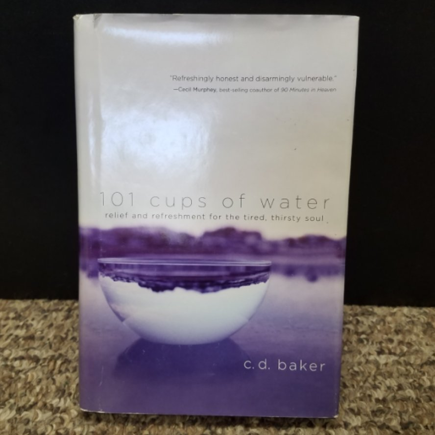 101 cups of water by C. D. Baker