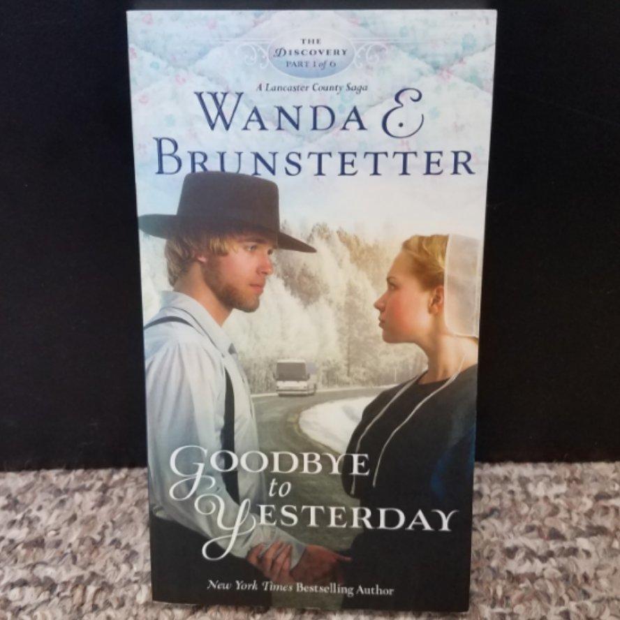 Goodbye to Yesterday by Wanda E. Brunstetter