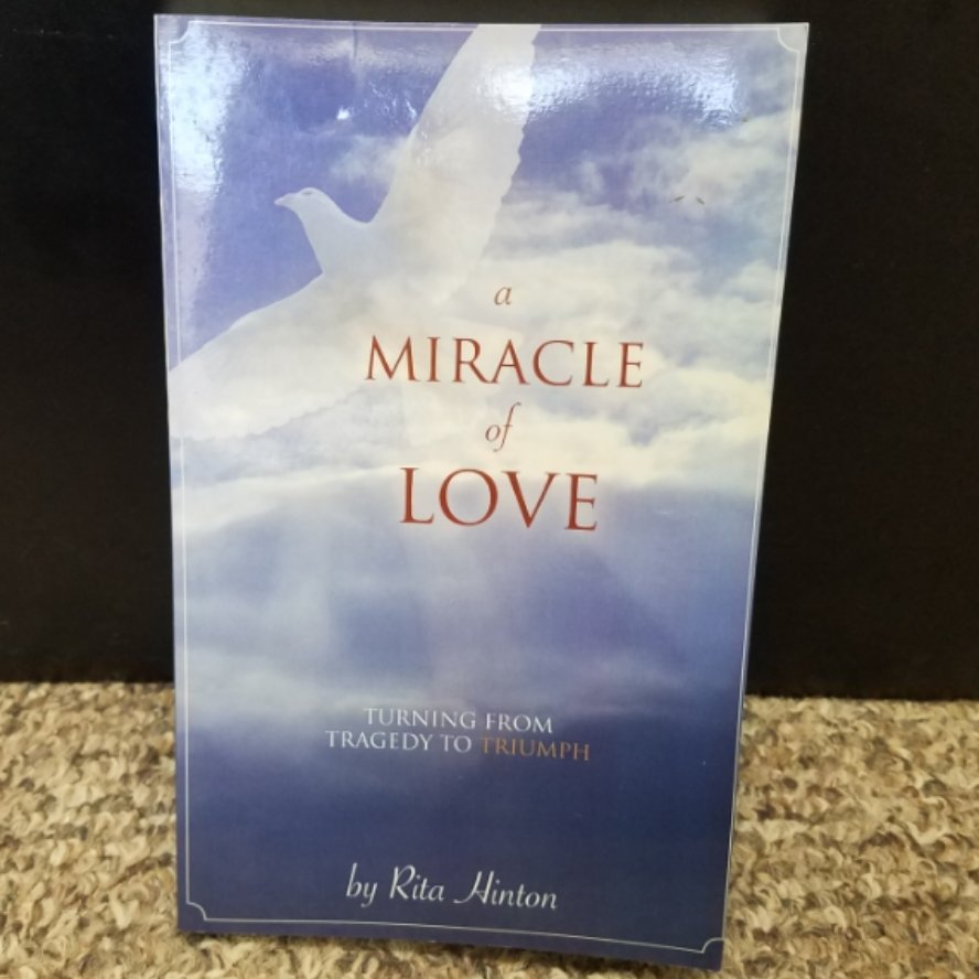 A Miracle of Love by Rita Hinton