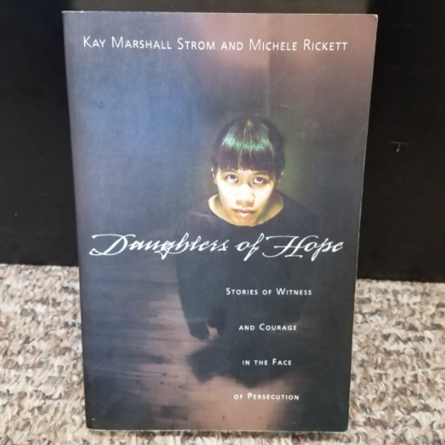 Daughters of Hope by Kay Marshall Strom and Michele Rickett